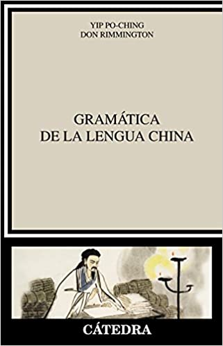 Gramática de la lengua china (Lingüística): Amazon.es: Po-Ching Yip, Don Rimmington: Libros