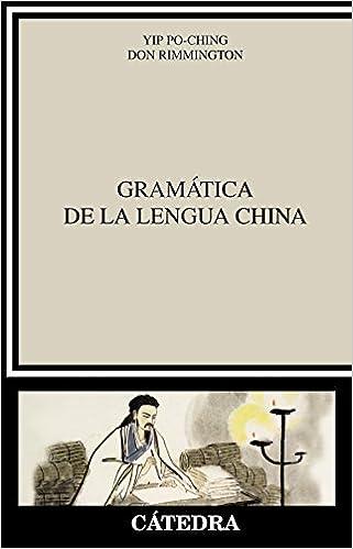 Gramática de la lengua china (Lingüística): Amazon.es: Po-Ching Yip, Don Rimmington: Libros