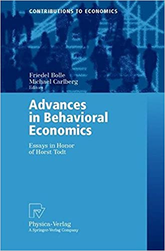 advances in behavioral economics essays in honor of horst todt  advances in behavioral economics essays in honor of horst todt contributions to economics friedel bolle michael carlberg 9783790813586 com