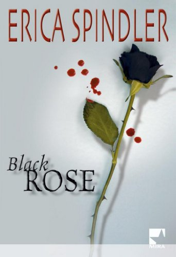 Black Rose (Mira) (French Edition)