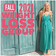 Weight Loss by Gina - Fall 2021 Program: Posts and Guidelines