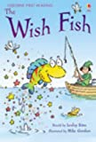 The Wish Fish (Usborne First Reading)