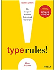 Type Rules: the Designer's Guide to Professional Typography, Fourth Edition