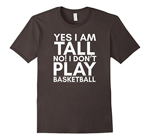 mens-yes-i-am-tall-no-i-dont-play-basketball-funny-shirt-2xl-asphalt