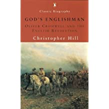 GOD'S ENGLISHMAN: OLIVER CROMWELL AND THE ENGLISH REVOLUTION (PENGUIN CLASSIC BIOGRAPHY)