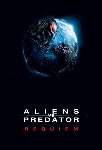 Aliens vs. Predator: Requiem by