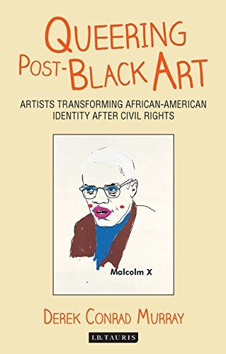 Search : Queering Post-Black Art: Artists Transforming African-American Identity after Civil Rights