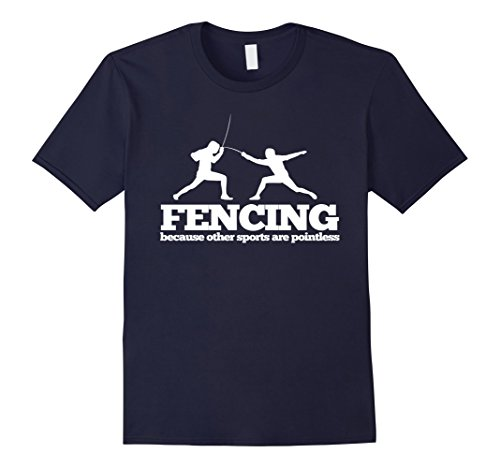 Mens Fencing because other sports are Pointless T Shirt Medium Navy