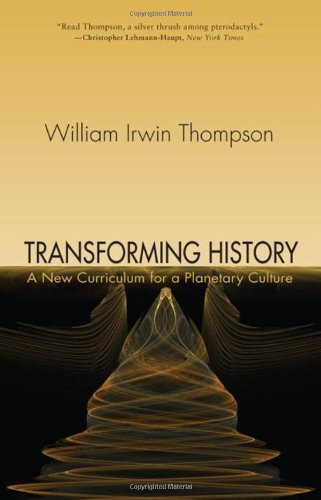 Transforming History: A New Curriculum for a Planetary Culture
