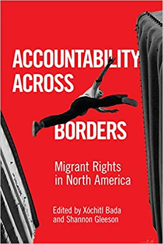 cover image Accountability Across Borders: Migrant Rights in North America
