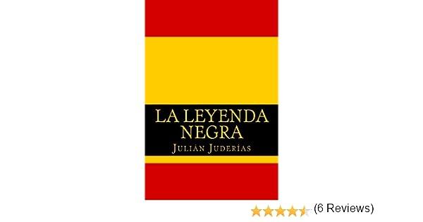 La leyenda negra: Amazon.es: Juderias, Julian: Libros
