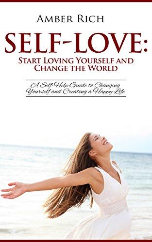 Self Love Yourself Self Help Changing Creating ebook