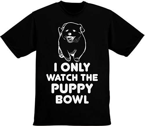 Idcommerce I Only Watch The Puppy Bowl Super Cute Puppy Design Mens T Shirt Xx Large