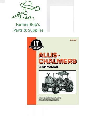 I&T Shop Manual, Allis Chalmers Models, D19, 180, 185. 190, 190XT, D21, more Farmer Bob's Parts AC202