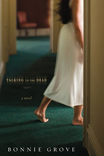 Talking to the Dead: A Novel cover