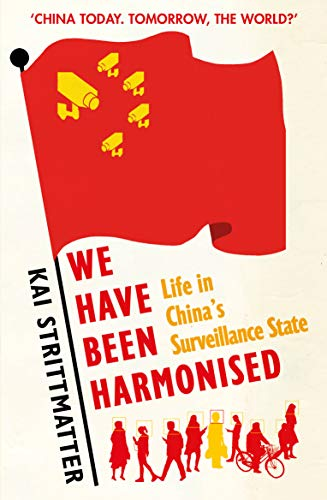 (We have been harmonised: Life in China's surveillance state)