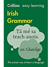 Easy Learning Irish Grammar: Trusted support for learning