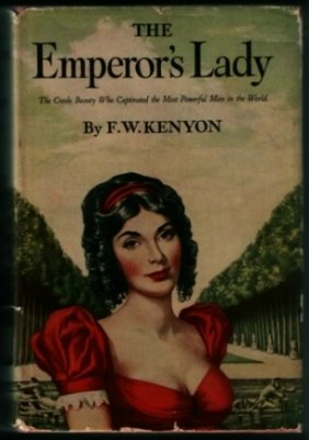 The Emperor'S Lady by F.W. Kenyon