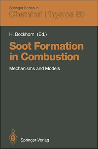 Soot Formation in Combustion: Mechanisms and Models (Springer Series in Chemical Physics)