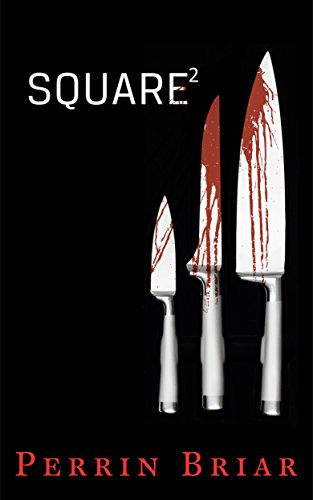Square: A Mystery Suspense Novel (Episode Two) (Square series Book 2) ()