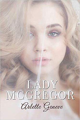 Lady McGregor de Arlette Geneve