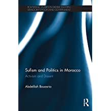 Sufism and politics in Morocco : activism and dissent