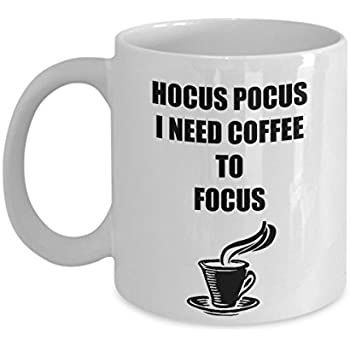 Hocus Pocus I Need Coffee to Focus Mug - Funny Personalized Birthday Office Gift For Him Men Dad Father Son Friend Boyfriend Girlfriend Customized