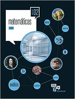Matemáticas 2.º Bach. - 2 volumenes Somoslink - 9788414003329: Amazon.es: Cardona García, Susana, Rey Navarro, José Antonio: Libros