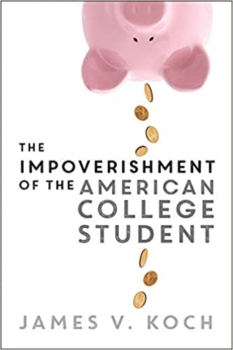 The Impoverishment of the American College Student