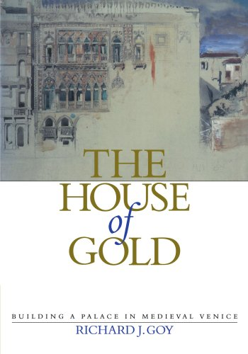 The-House-of-Gold-Building-a-Palace-in-Medieval-Venice