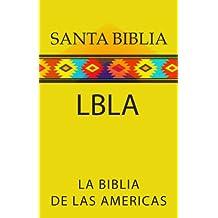 LA BIBLIA DE LAS AMERICAS (LBLA) (Spanish Edition)