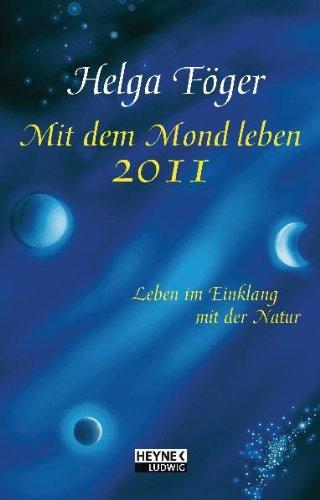 Mit dem Mond leben 2011: Mond-Taschenkalender