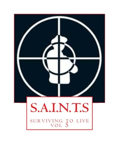 Read Online S.A.I.N.T.S: surviving to live (Volume 5) PDF