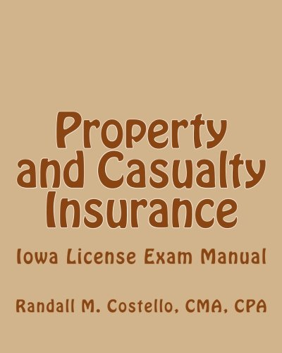 Property And Casualty Insurance Iowa License Exam Manual Cma Cpa