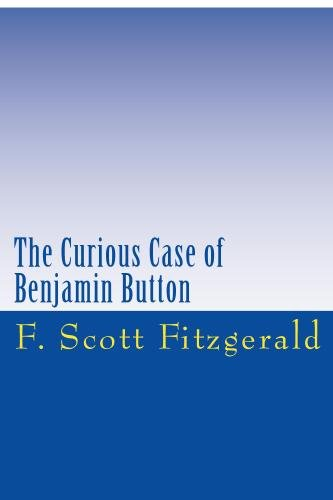 Read Online The Curious Case of Benjamin Button pdf