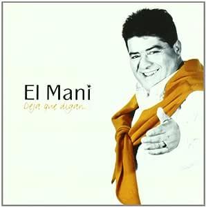 Deja Que Digan: Manuel, Jose El Mani: Amazon.es: Música