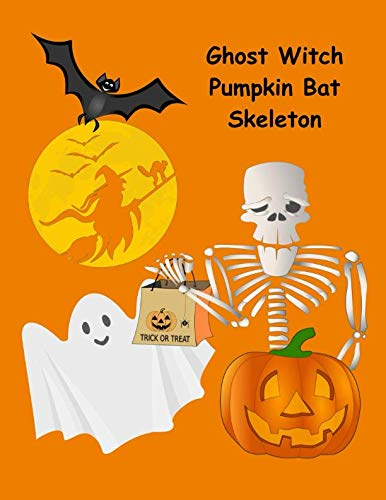 Ghost Witch Pumpkin Bat Skeleton: 130 Spooky Drawing & Writing Prompts for Kids (NannyChicks Books Drawing Series for Kids) (Volume 2)