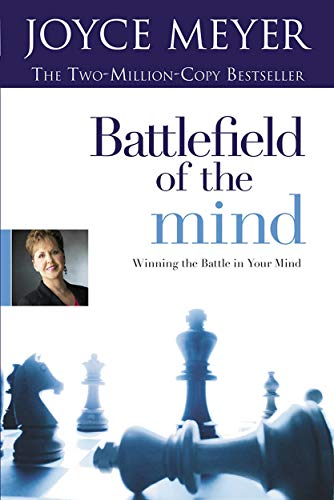 (Battlefield of the Mind: Winning the Battle in Your Mind)