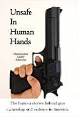 Unsafe In Human Hands Kindle Edition