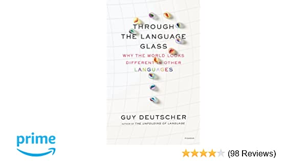 Amazon through the language glass why the world looks amazon through the language glass why the world looks different in other languages 9780312610494 guy deutscher books fandeluxe Gallery