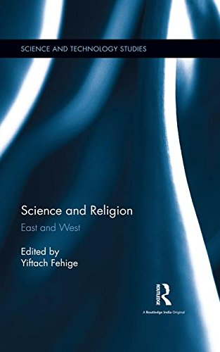 Science and Religion: East and West (Science and Technology Studies)