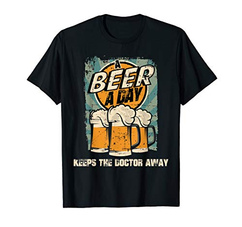 A beer a day keeps the doctor away vintage T-Shirt (A Beer A Day Keeps The Doctor Away)