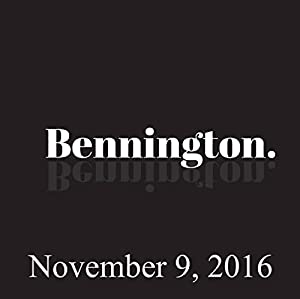 Bennington, November 9, 2016 Radio/TV Program