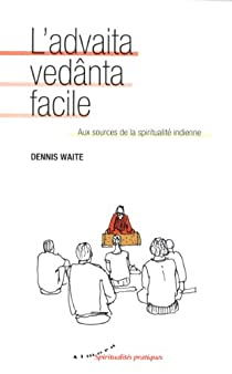 L'advaita vedânta facile par Waite