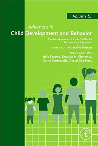 The Development of Early Childhood Mathematics Education (Volume 53) (Advances in Child Development and Behavior (Volume 53))