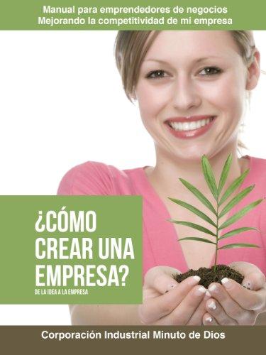 Descargar Libro ¿cómo Crear Una Empresa?, De La Idea A La Empresa Maria Camila Olaya Pabón
