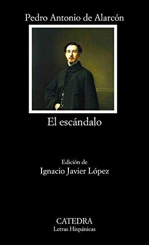 Descargar Libro El Escándalo De Pedro Antonio Pedro Antonio De Alarcón