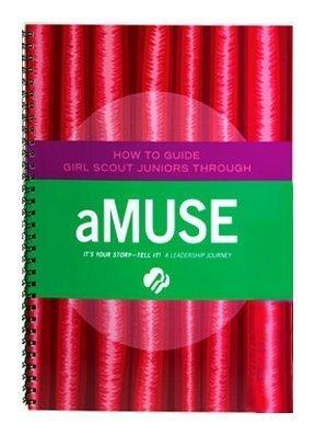 Junior aMUSE Journey - Leaders Book (Girl Scout Journey Books, Junior ()