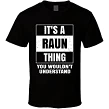 Raun Name Parody Funny Wouldn't Understand T Shirt