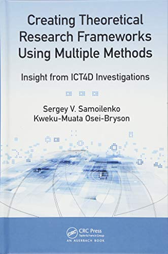 Creating Theoretical Research Frameworks using Multiple Methods: Insight from ICT4D Investigations-cover